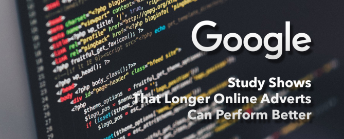 Google Study Shows That Longer Online Adverts Can Perform Better